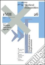Rivista per le medical humanities (2014). Vol. 26: Terapie intensive aperte