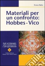 Materiali per un confronto: Hobbes-Vico libro di Ratto Franco