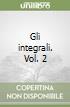 Gli integrali. Vol. 2 libro