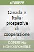 Canada e Italia: prospettive di cooperazione libro