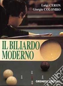 Il biliardo moderno - il biliardo moderno libro - Ceron e ...
