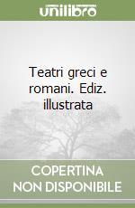 Teatri greci e romani libro di Pappalardo Umberto