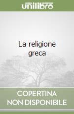 La religione greca libro di Bianchi B.