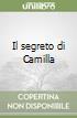 Il segreto di Camilla libro