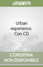 Urban experience. Con CD libro di Corrado Guglielmo - Stagno Laura