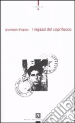 I ragazzi del coprifuoco libro di D'Agata Giuseppe