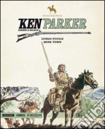 Ken Parker (1) libro di Berardi Giancarlo - Milazzo Ivo