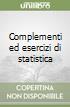 Complementi ed esercizi di statistica (1) (1) libro