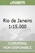Rio de Janeiro 1:15.000 libro