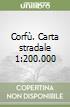 Corfù. Carta stradale 1:200.000 libro