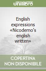 English expressions «Nicodemo's english written» libro di Nicodemo