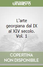 L'arte georgiana dal IX al XIV secolo (1) libro