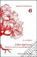 Il libro degli insetti. Metodi non tossici di controllo degli insetti