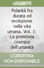 Polarità fra durata ed evoluzione nella vita umana (1) libro di Steiner Rudolf