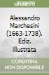 Alessandro Marchesini (1663-1738) libro