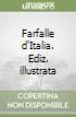 Farfalle d'Italia. Ediz. illustrata libro