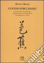 Centoundici haiku. TEsto giapponese a fronte libro