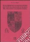 Suggerimenti di buon vivere dettati da Francesco Sforza pel figliolo Galeazzo Maria libro