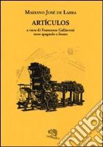 Artículos. Testo spagnolo a fronte libro