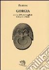 Gorgia. Testo greco a fronte libro di Platone