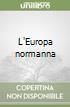 L'Europa normanna libro