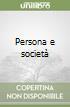 Persona e società libro