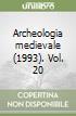 Archeologia medievale (1993) (20) libro