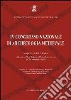 4° Congresso nazionale di archeologia medievale (San Galgano Chiusdino, 26-30 settembre 2006) libro