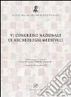 Sesto Congresso nazionale di archeologia medievale (L'Aquila, 12-15 settembre 2012)