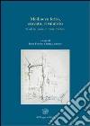 Medioevo letto, scavato, rivalutato. Studi in onore di Paolo Peduto