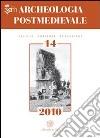 Archeologia postmedievale. Società, ambiente, produzione (2010) (14) libro