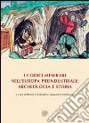 I codici minerari nell'Europa preindustriale. Archeologia e storia libro