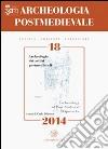 Archeologia postmedievale. Società, ambiente, produzione (18) libro