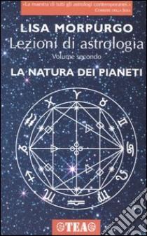 Lezioni di astrologia (2) libro di Morpurgo Lisa