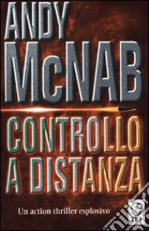 Controllo a distanza libro di McNab Andy