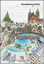Messina arcana libro di Ruta Giandomenico