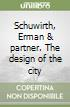 Schuwirth, Erman & partner. The design of the city libro