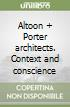 Altoon + Porter architects. Context and conscience libro