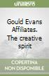 Gould Evans Affiliates. The creative spirit libro