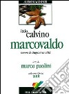 Marcovaldo ovvero le stagioni in citt. Audiolibro. CD Audio  di Calvino Italo
