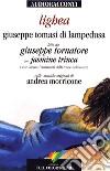 Lighea letta da Giuseppe Tornatore. Audiolibro. CD Audio libro