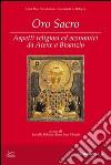 Oro sacro. Aspetti religiosi ed economici da Atene a Bisanzio libro