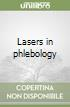 Lasers in phlebology
