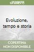 Evoluzione, tempo e storia