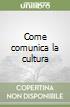 Come comunica la cultura libro