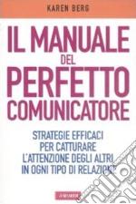 Manuale del perfetto comunicatore
