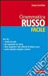 Russo. Grammatica facile libro