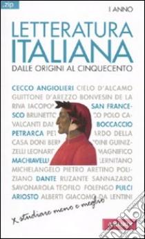 Letteratura italiana. Vol. 1: Dalle origini al Cinquecento libro di Galimberti Antonello