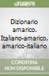 Dizionario amarico. Italiano-amarico, amarico-italiano