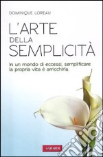 L'arte della semplicità libro